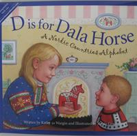 D is for Dala Horse:  A Nordic Countries Alphabet Hardcover